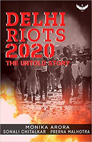 Untold story of Delhi riots book: A 'planned' conspiracy against activists, communities
