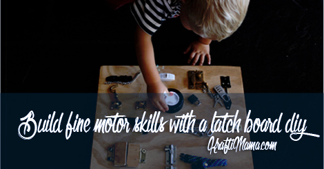 Build fine motor skills with a latch board DIY