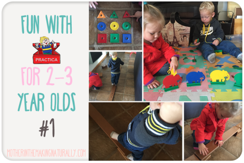 Fun With Practica for 2-3 year olds #1