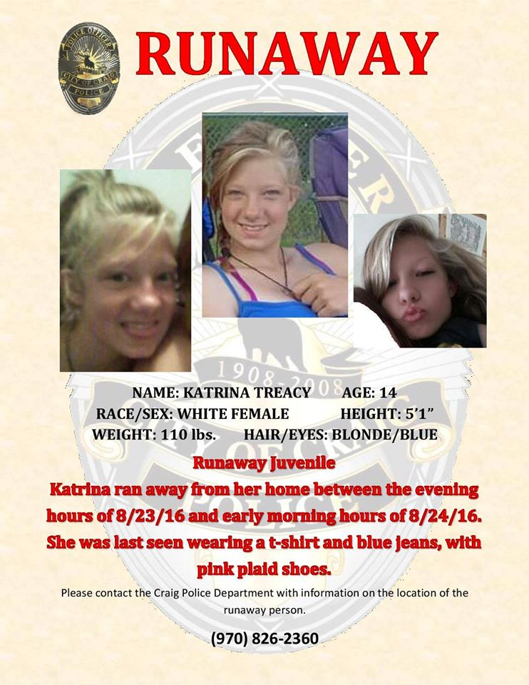 14 year old Katrina Treacy, the Craig teenager that is believed to have run  away from her home over a month ago has been added to the FBI's endangered  ...