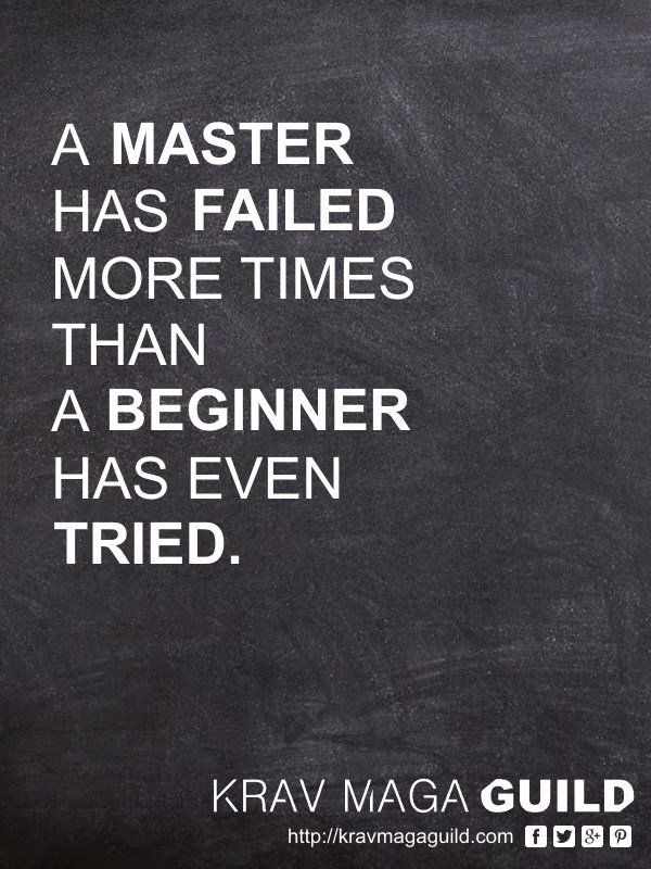 krav maga quote a master has failed