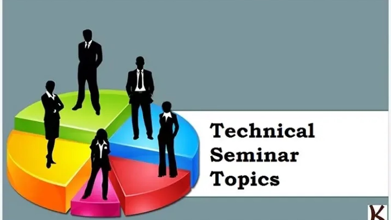 Latest Technical Seminar Topics - Krazytech