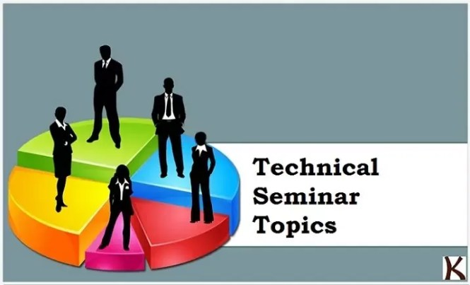 Latest Technical Seminar Topics