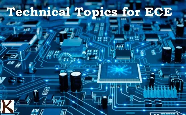 Technical Paper Presentation topics for Electronics Engineering and Communication