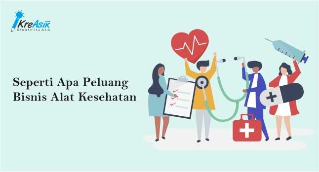 Peluang Bisnis Alat Kesehatan