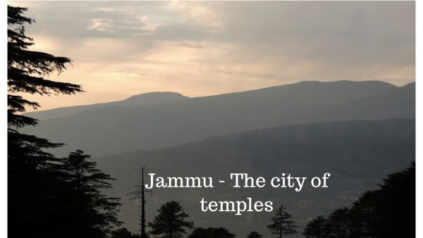Jammu the city of temples