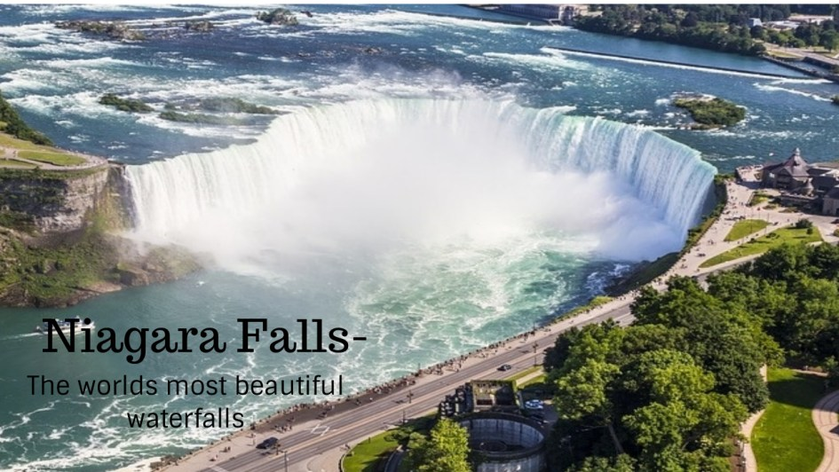 Niagara Falls the worlds most beautiful waterfalls