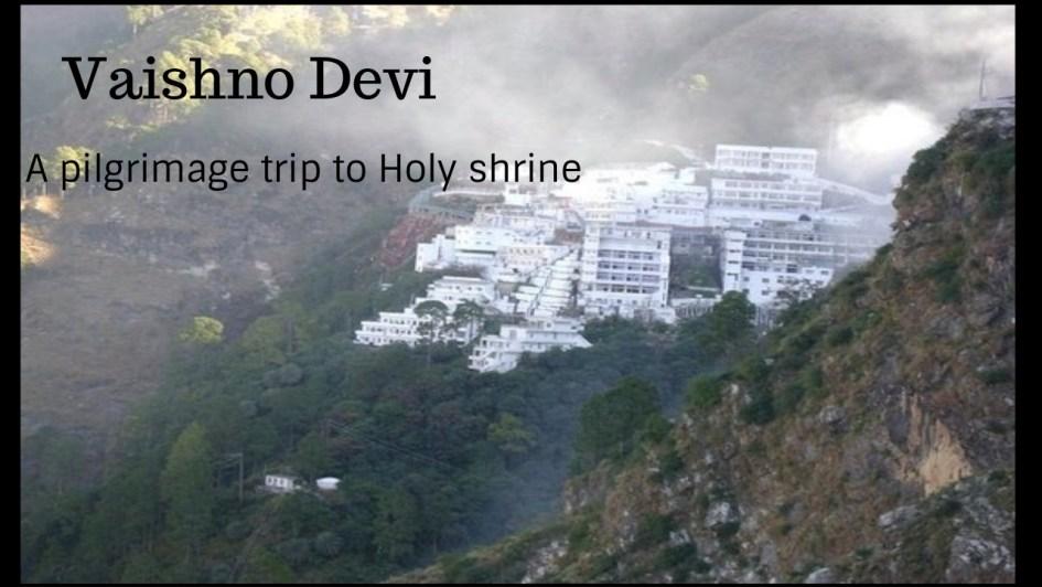Vaishno Devi trip