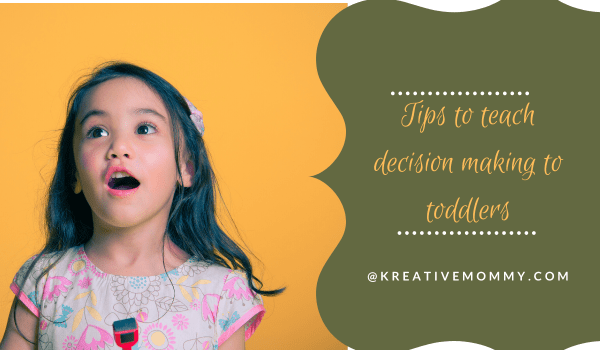 Tips to teach decision making to toddlers