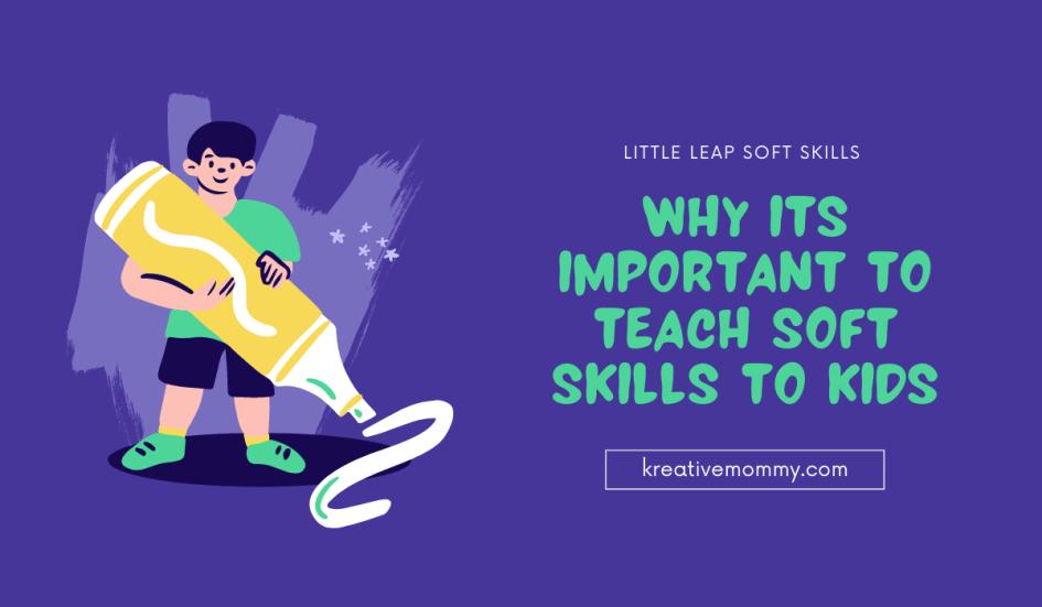 Teach soft skills to kids