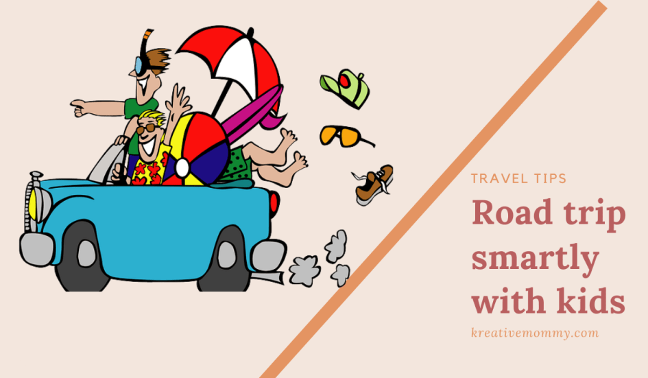 Road trip smartly with kids