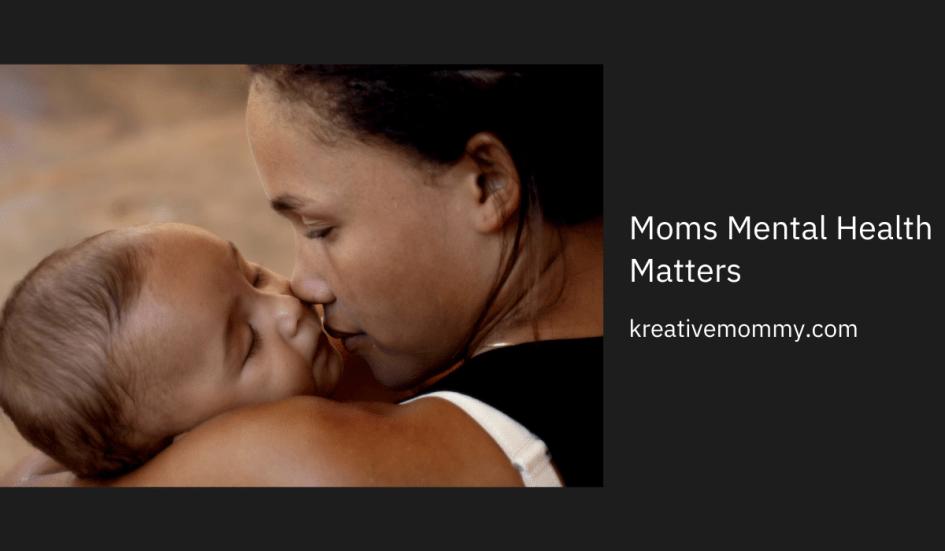 moms mental health matters