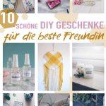 10 Schone Diy Geschenke Fur Die Beste Freundin Selbermachen Weihnacht