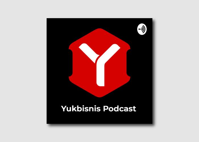 yukbisnis podcast