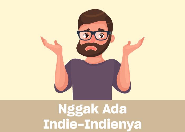 gak-ada-indie-indienya