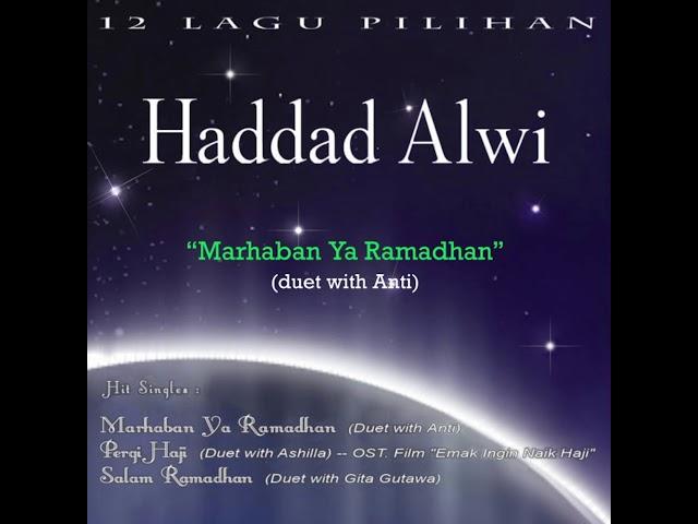 Marhaban Ya Ramadhan - Haddad Alwi