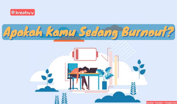 Apakah Kamu Sedang Burnout