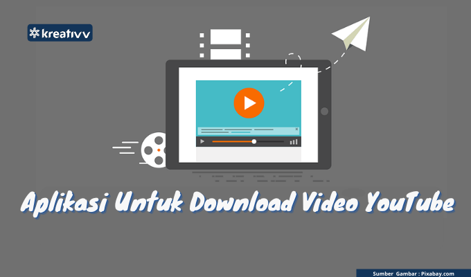 Aplikasi Untuk Download Video YouTube
