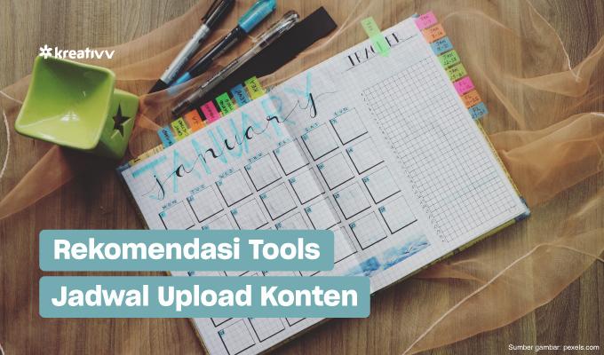 tools untuk jadwal upload konten