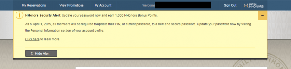 Until it was notified by KrebsOnSecurity about a dangerous flaw in its site, Hilton was offering 1,000 points to customers who changed their passwords before April 1, 2015.