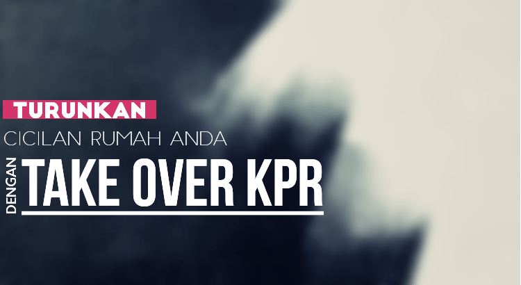 take over kpr