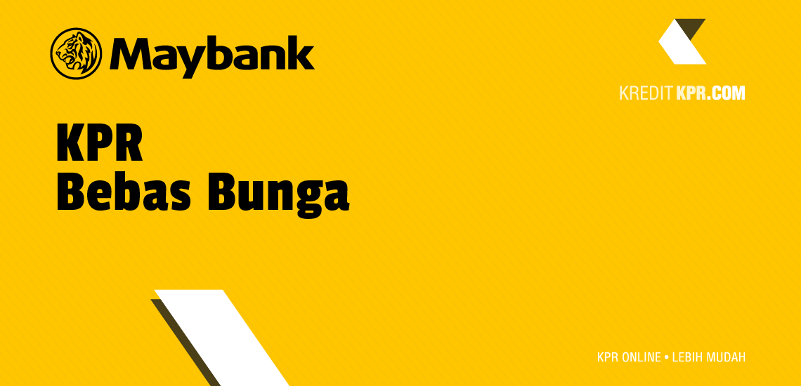 KPR Bebas Bunga maybank