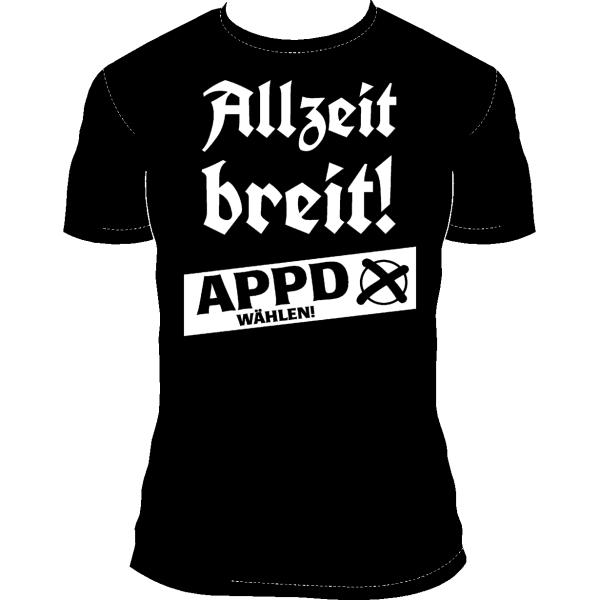 """T-Shirt """"Allzeit breit!"""""""