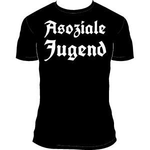 """T-Shirt """"Asoziale Jugend"""""""