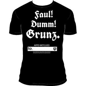 """T-Shirt """"Faul! Dumm! Grunz. Mitgliedsnummer"""""""