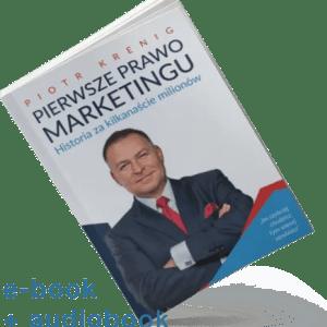 """""""Pierwsze Prawo Marketingu"""" e-book + audiobook"""