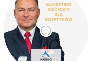 Marketing Sieciowy dla Sceptyków – wielka ściema czy wielka szansa? – webinar