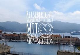 Reisebericht: Spanien & Italien 1 mit AIDAaura (AIDA Selection)