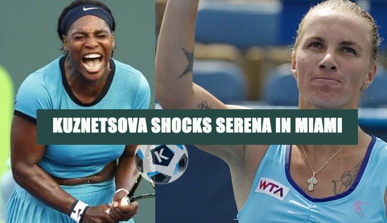 Svetlana Kuznetsova shocks Serena