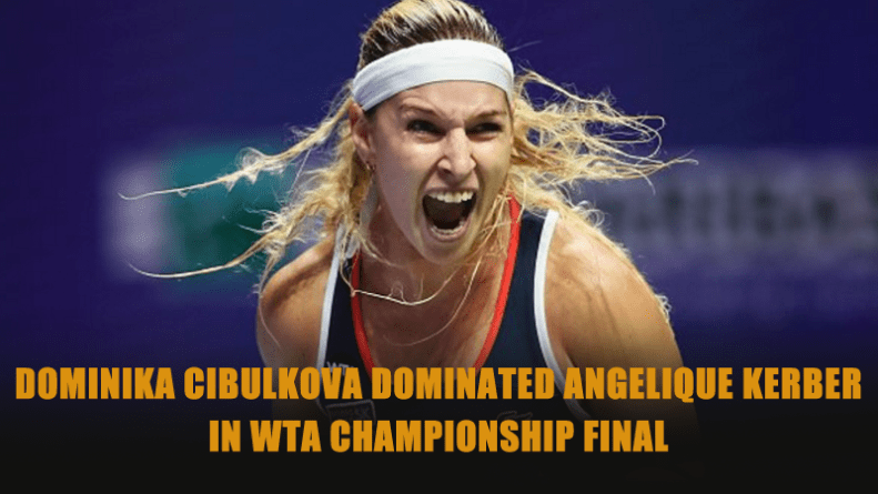 dominika-cibulkova-dominated-angelique-kerber-in-wta-championship-final