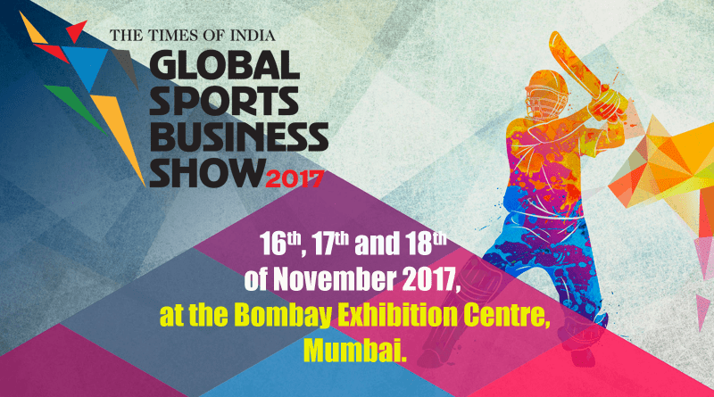 Global Sports Business Show 2017 to Tap Into the Indian Sports Ecosystem