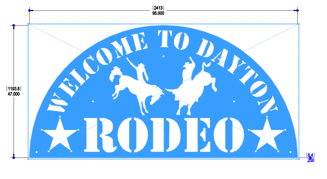 DAYTON RODEO SIGN 95 X 47IN - SIZED FOR REGULAR STEEL PLATE