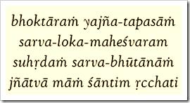 [Bhagavad-gita, 5.29]
