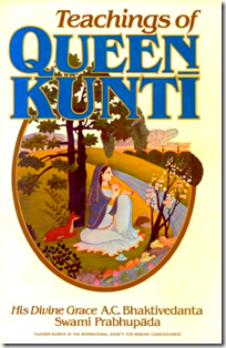 [Teachings of Queen Kunti]