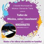 krisolets-taller-musica-color-moviment-tiana