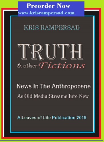 Fact Fiction & Fake News in Truth & Other Fictions