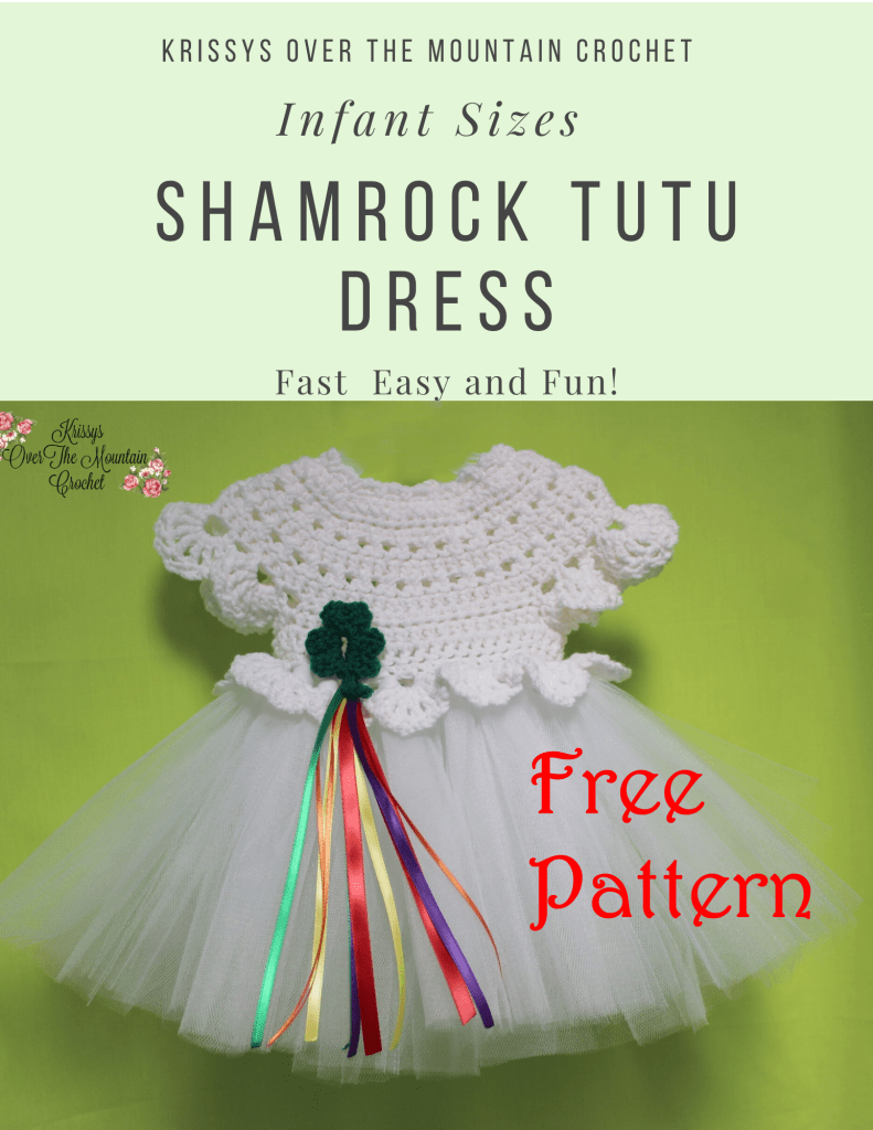 What a cute St. Patrick's Day tutu dress for your little ones. That sweet shamrock is not an applique. It is crocheted into the bodice by crocheting around the posts of the stitches below.