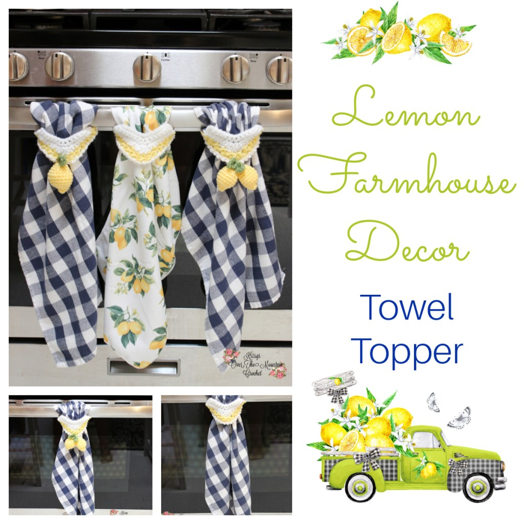 Lemon Farmhouse Towel Toppers are easy to crochet, fast to sew on and so functional in your country farmhouse kitchen.