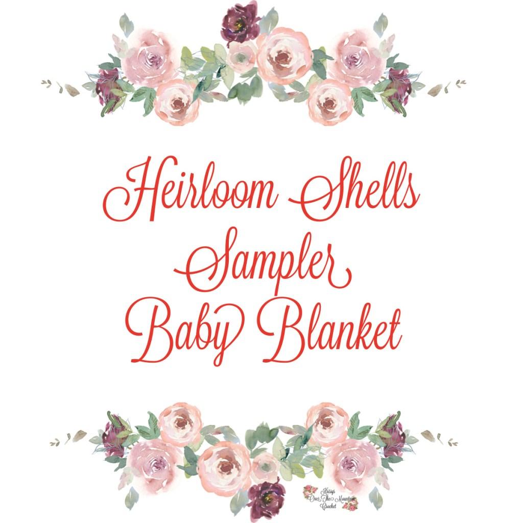 Heirloom Shells Sampler Baby Blanket CAL Crochet Along