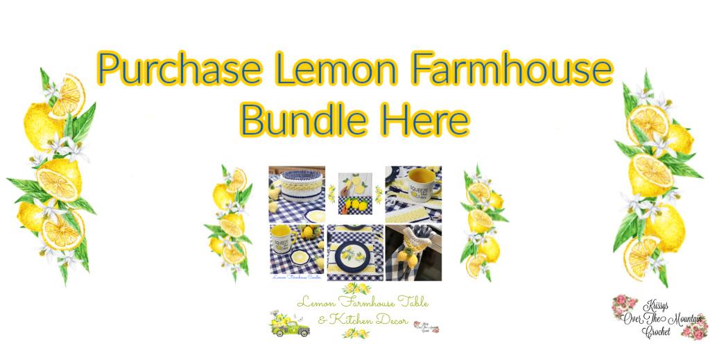 Click here to purchase the Lemon Farmhouse Crochet Bundle.