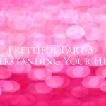 Prettiful – Understanding Your Heart