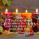 Thanksgiving Traditions and Things I'm Thankful For
