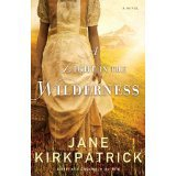 A Light in the Wilderness, Jane Kirkpatrick