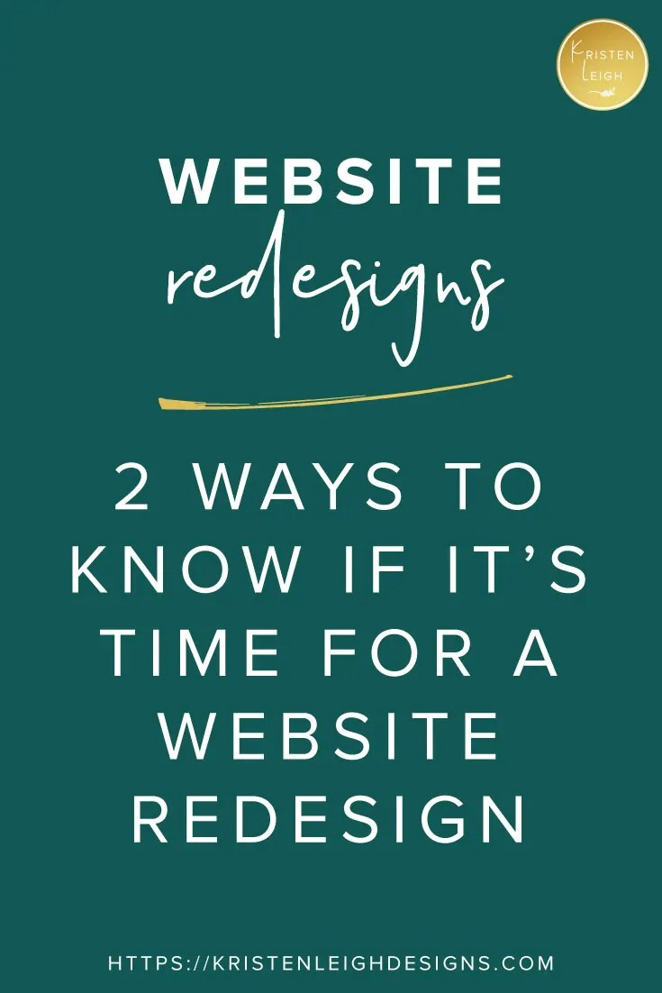 Kristen Leigh | Web Design Studio | January 2019 Monthly Review of My Web Design Studio | 2 Ways to Know if It's Time for a Website Redesign