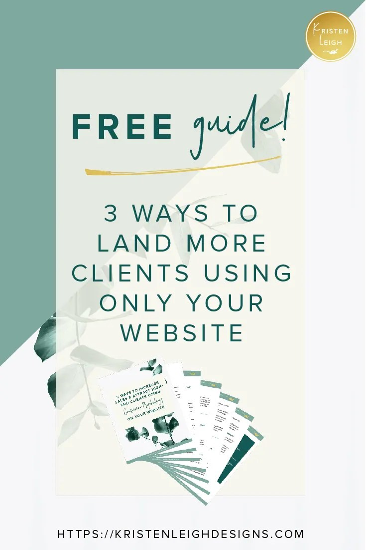 Kristen Leigh | WordPress Web Design Studio | March 2019 Review Monthly Review of My Web Design Studio | Website Tips | Free Guide! 3 Ways to Land More Clients Using Only Your Website