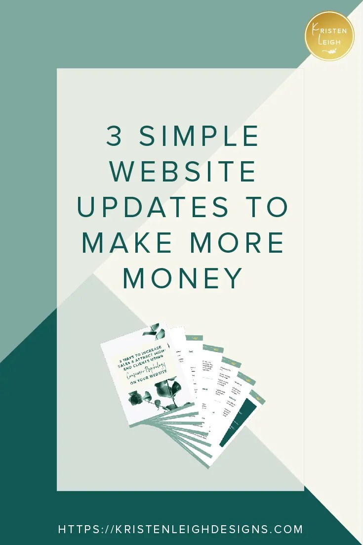 Kristen Leigh | WordPress Web Design Studio | March 2019 Review Monthly Review of My Web Design Studio | Website Tips | Free Guide! 3 Simple Website Updates to Make More Money
